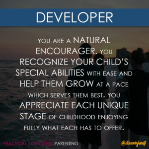 Developer, Parenting, Strengths, Practical